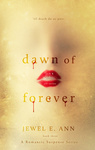 Jewel E. Ann: Dawn of Forever