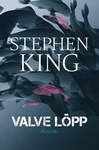 Stephen King: Valve lõpp