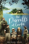 Michael Haag: The Durrells of Corfu