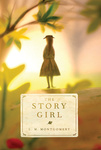 L. M. Montgomery: The Story Girl