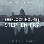 Arthur Conan Doyle: Sherlock Holmes: The Definitive Collection