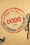 Neal Stephenson – Nicole Galland: The Rise and Fall of D.O.D.O.