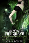 C. J. Archer: Beyond The Grave
