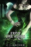 C. J. Archer: From The Ashes