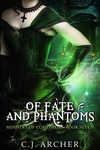 C. J. Archer: Of Fate and Phantoms