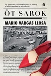 Mario Vargas Llosa: Öt sarok
