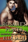 Ella Jade: Rosalie's Player