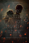 Michelle Hodkin: The Becoming of Noah Shaw