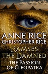 Anne Rice – Christopher Rice: The Passion of Cleopatra