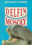 Richard O' Barry: Delfinmosoly