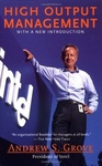 Andrew S. Grove: High Output Management