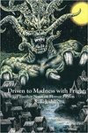 S. T. Joshi: Driven to Madness with Frights