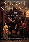 Simon Schama: The Embarrassment of Riches