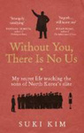 Suki Kim: Without You, There Is No Us