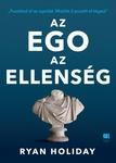 Ryan Holiday: Az ego az ellenség