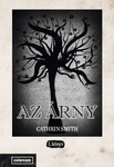 Cathrin Smith: Az Árny I.