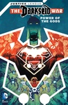 Tom King – Peter J. Tomasi – Rob Williams – Francis Manapul – Steve Orlando: Justice League: Darkseid War – Power of the Gods