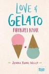 Jenna Evans Welch: Love & Gelato – Firenzei nyár