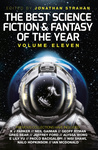 Jonathan Strahan (szerk.): The Best Science Fiction and Fantasy of the Year 11.