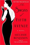 Melanie Benjamin: The Swans of Fifth Avenue