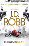 J. D. Robb: Echoes in Death