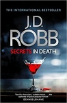 J. D. Robb: Secrets in Death