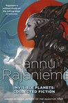 Hannu Rajaniemi: Invisible Planets