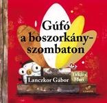 Lanczkor Gábor: Gúfó a boszorkányszombaton