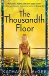 Katharine McGee: The Thousandth Floor