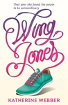 Katherine Webber: Wing Jones