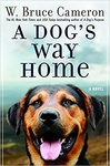 W. Bruce Cameron: A Dog's Way Home