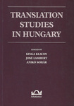 Kinga Klaudy – José Lambert – Anikó Sohár (szerk.): Translation Studies in Hungary
