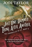 Jodi Taylor: Just One Damned Thing After Another