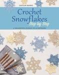 Caitlin Sainio: Crochet Snowflakes Step-by-Step