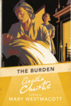 Mary Westmacott: The Burden