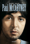 Barry Miles: Paul McCartney