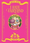 Skottie Young: I Hate Fairyland Book One