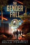 Bella Forrest: The Gender Fall
