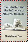 María Laura Arce: Paul Auster and the Influence of Maurice Blanchot