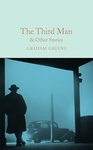 Graham Greene: The Third Man and Other Stories