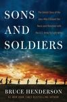 Bruce Henderson: Sons and Soldiers