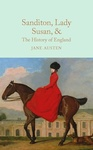 Jane Austen: Sanditon / Lady Susan / The History of England