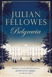Julian Fellowes: Belgravia