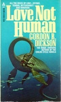 Gordon R. Dickson: Love Not Human