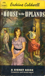 Erskine Caldwell: A House in the Uplands