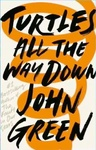 John Green: Turtles All the Way Down