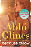 Abbi Glines: Because of Low