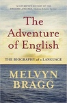 Melvyn Bragg: The Adventure of English