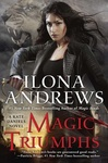 Ilona Andrews: Magic Triumphs