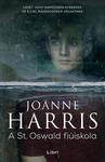 Joanne Harris: A St. Oswald fiúiskola